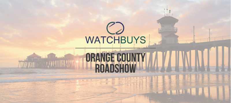 WATCHBUYS ORANGE COUNTY ROAD SHOW – REGISTRATION NOW OPEN